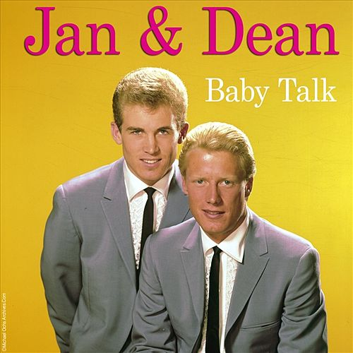 Baby Talk by Jan & Dean