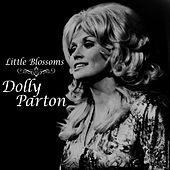 Little Blossoms by Dolly Parton