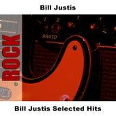 Bill Justis Selected Hits by Bill Justis