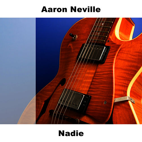 Nadie by Aaron Neville