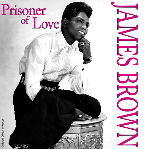 Prisoner Of Love - EP by James Brown