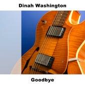 Goodbye by Dinah Washington