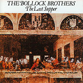 The Last Supper by The Bollock Brothers