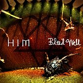 Bleed Well by HIM