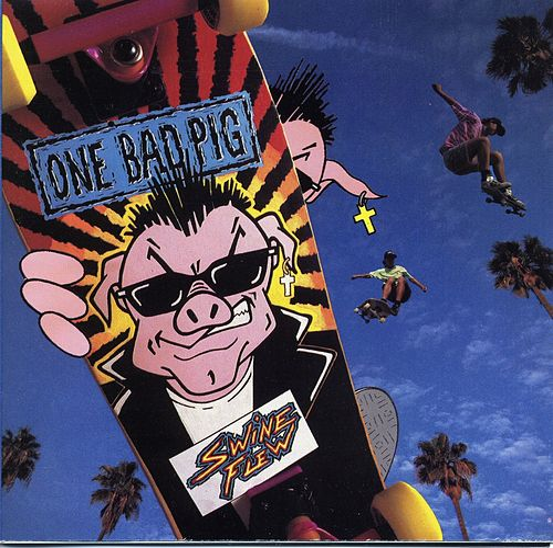 Swine Flew by One Bad Pig