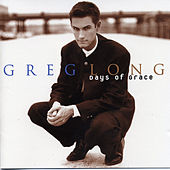 Days of Grace by Greg Long