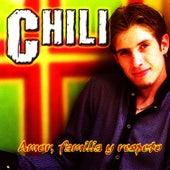Amor, Familia Y Respeto by Chili