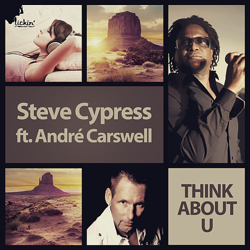 Think About U (Remixes) by Steve Cypress