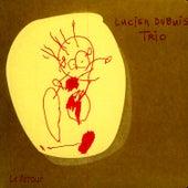 Le Retour by Lucien Dubuis Trio