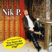 Mit Dir by Nik P.