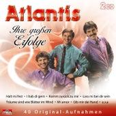 Ihre großen Erfolge by Atlantis
