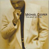 This Heart Of Mine by Michael Cooper