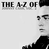 The A-Z of Johnny Cash, Vol. 2 by Johnny Cash
