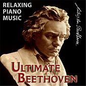 Ultimate Beethoven by Relaxing Piano Music