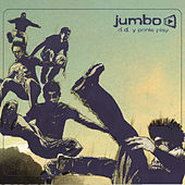 D.D. Y Ponle Play (Duerme, Despierta Y Ponle Play) by Jumbo