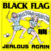 Jealous Again by Black Flag