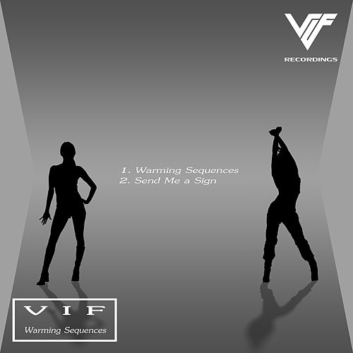 Warming Sequences by Vif