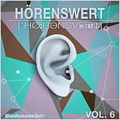 HÖRENSWERT, Vol. 6 by Various Artists