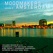 Moodmakers from Amsterdam, Vol. 2 by Various Artists