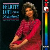 Felicity Lott Sings Schubert by Graham Johnson