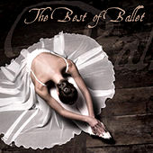 The Best of Ballet by Various Artists