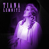 Tiana Lemnitz by Various Artists