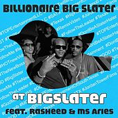 At Bigslater (feat. Rasheed & Ms. Aries) by Billionaire Big Slater