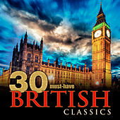 30 Must-Have British Classics by Various Artists