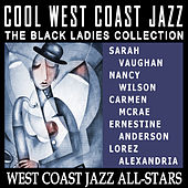Cool West Coast Jazz - The Black Ladies Collection by Various Artists
