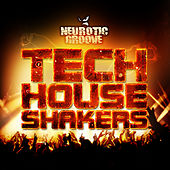 Tech House Shakers by Various Artists