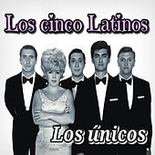 Los Únicos by Los Cinco Latinos