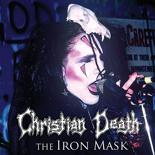 The Iron Mask (Bonus Track Version) by Christian Death