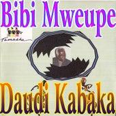 Bibi Mweupe by Daudi Kabaka
