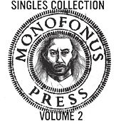 Monofonus Singles Collection, Vol. 2 by Various Artists