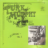 Turk Murphy and His San Francisco Jazz Band in Concert, Vol. 1 by Turk Murphy