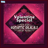 Valentine Special - Romantic Ghazals by Various Artists