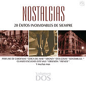 Nostalgias, Vol. 2 - 20 Éxitos Inolvidables de Siempre by Various Artists