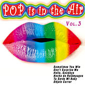 Pop Is in the Air Vol. 3 by Various Artists