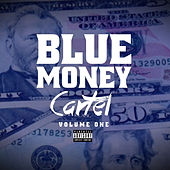 Blue Money Cartel Vol 1 by Various Artists