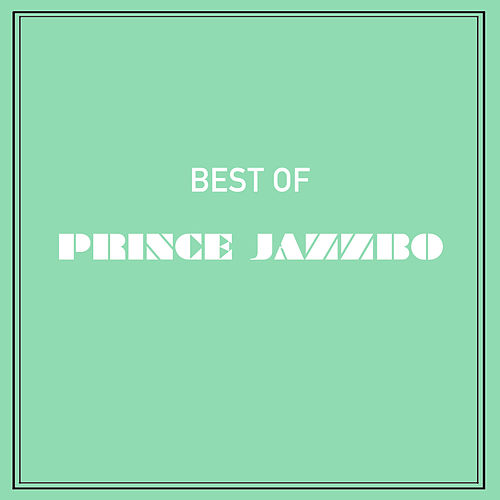 Best of Prince Jazzbo by Prince Jazzbo
