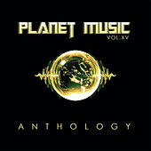 Planet Music: Anthology, Vol. 15 by Various Artists