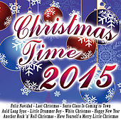 Christmas Time 2015 by Various Artists