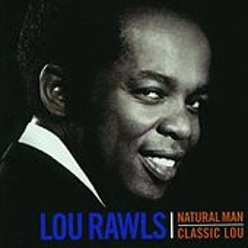 Natural Man: Classic Lou by Lou Rawls