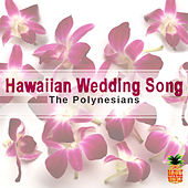 Hawaiian Wedding Song by The Polynesians