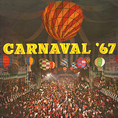 Carnaval 67 by Various Artists