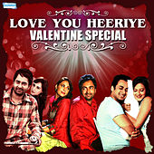 Love You Heeriye - Valentine Special by Various Artists