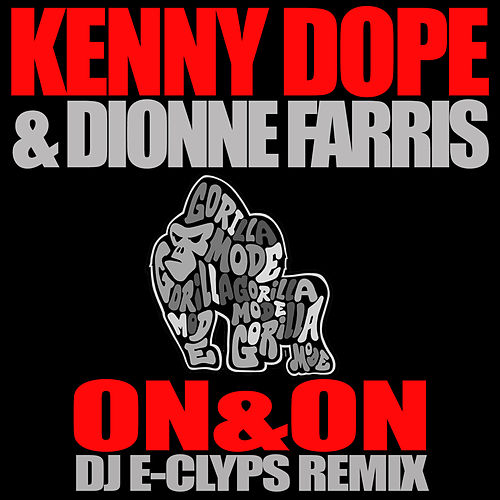 On & On (Dj E-Clyps Remix) by Dionne Farris