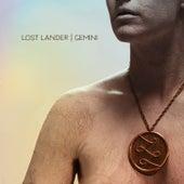 Gemini - Single by Lost Lander