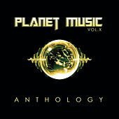 Planet Music: Anthology, Vol. 10 by Various Artists