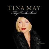 My Kinda Love by Tina May